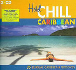 Hotel Chill Caribbean  2CD