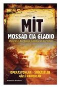 Mit-Mossad-Cıa-Gladıo Dünyanın En Büyük İstihbarat Servisleri
