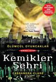 Kemikler Şehri - Ölümcül Oyuncaklar serisi 1. kitap