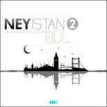 Ney İstanbul 2