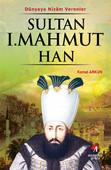 Sultan 1.Mahmut Han