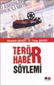 Terör Haber ve Söylemi