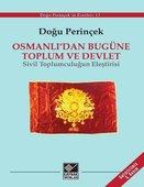 Osmanlı'dan Bugüne Toplum ve Devlet - Sivil Toplumculuğun Eleştirisi