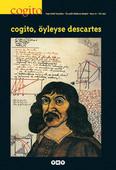 Cogito Sayı 10 - Öyleyse Descartes
