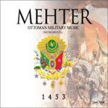 Mehter 'Ottoman Military Music' 1453