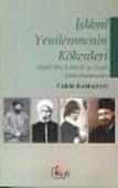 İslami Yenilenmenin Kökenleri Afgani'den El-Benna'ya Kadar İslam Islahahatçıları