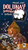 Dolunay Dedektifleri 4 - Korkunç Satranç