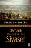 Osmanlı Klasik Çağında Siyaset