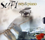 Mysticism Sounds - Sufi Ney-Piano