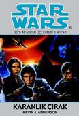 Star Wars - Jedi Akademi Üçlemesi 2.Kitap / Karanlık Çırak