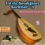 Ud İle Sevdiğiniz Şarkılar-3 SERİ