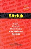 Sözlük - Fizik, Kimya, Matematik Ana Terimleri Sözlüğü