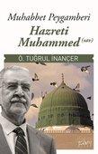 Muhabbet Peygamberi Hz Muhammed (S.A.V)