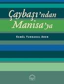 Çaybaşı'ndan Manisa'ya