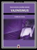 Kadın Bedeninin Cinselliği Reddedişi: Vajinismus