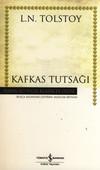 Kafkas Tutsağı - Hasan Ali Yücel Klasikleri