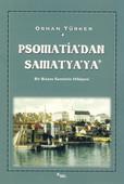 Psomati'dan Samatya'ya - Bir Bizans Semtinin Hikayesi
