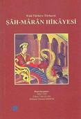 Şahmaran Hikayesi - Eski Türkiye Türkçesi