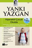 Hiperaktif Çocuk ve Ergen Okulda