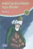 Mevlana Mesnevisinden Seçme Hikayeler (100 Temel Eser - İlköğretim)