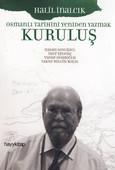 Kuruluş - Osmanlı Tarihini Yeniden Yazmak