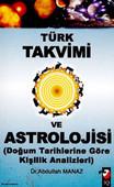 Türk Takvimi ve Astrolojisi (Doğum Tarihine Göre kişilik Analizleri)