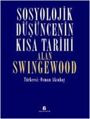 Sosyolojik Düşüncenin Kısa Tarihi
