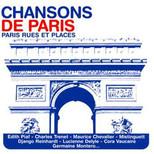 Chansons De Paris (Rues Et Places)
