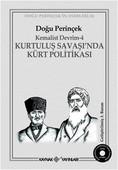 Kemalist Devrim 4 - Kurtuluş Savaşı'nda Kürt Politikası
