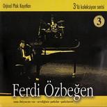 Ferdi Özbeğen Koleksiyon Serisi 3 (3CD)