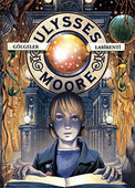 Ulysses Moore 9 - Gölgeler Labirenti