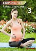 Ebru Şallı İle Hamilelikte Pilates