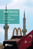 Pasif Devrim - İslami Muhalefetin Düzenle Bütünleşmesi