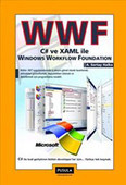 WWF C# ve XAML İle Windows Workflow Foundation