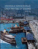 İstanbullu Rum Ressamlar - Greek Painters of Istanbul