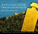 Rumelihisarı Şehitlik Dergahı Mezar Taşları