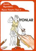 İyonlar - Anadolu Uygarlıkları Boyama Kitapları 4