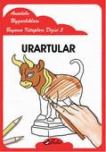 Urartular - Anadolu Uygarlıkları Boyama Kitapları 5