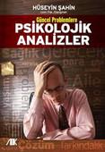 Güncel Problemlerle Psikolojik Analizler