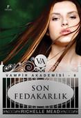 Son Fedakarlık - Vampir Akademisi 6.Kitap