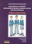 Liselerde Öğrenci Şiddetinin Önlenmesi - Anlaşmazlık Çözümü-Eğitim Kitabı