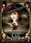 The Extraordinary Adventures Of Adele Blancsec - Adele'nin Olaganüstü Maceralari