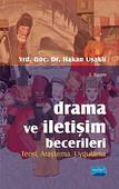 Drama ve İletişim Becerileri - Teori, Araştırma, Uygulama