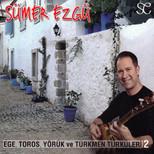 Ege Toros Ve Türkmen Türküleri 2