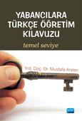 Yabancılara Türkçe Öğretim Kılavuzu - Temel Seviye