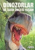 Dinozorlar ve Tarih Öncesi Yaşam