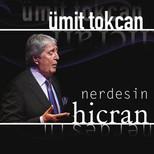 Hicran / Nerdesin