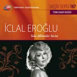 TRT Arşiv Serisi 167 / İclal Eroğlu - Solo Albümler Serisi