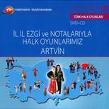 TRT Arşiv Serisi 182 / İl İl Ezgi ve Notalarıyla Halk Oyunlarımız - Artvin