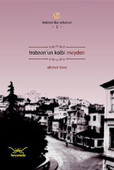 Trabzon'un Kalbi Meydan